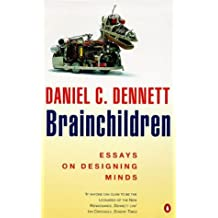 Brainchildren (Penguin Press Science) by Daniel C. Dennett (1998-04-02)