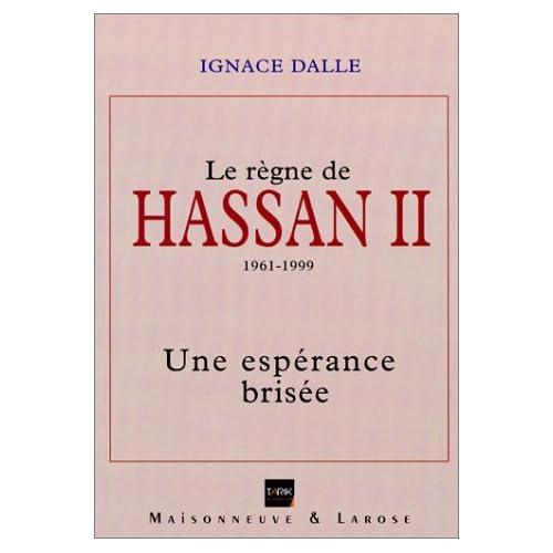 Le Règne de Hassan II (1961-1999). Une espérance brisée