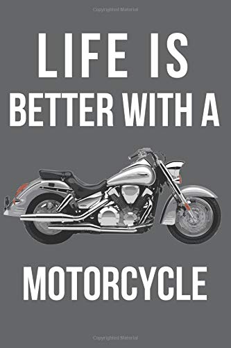 Life is Better With a Motorcycle: Blank Line Journal por Jilly Yale-Darling