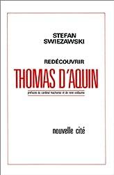 Redécouvrir Thomas d'Aquin