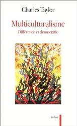 MULTICULTURALISME. : Différence et démocratie