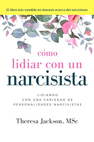 Cómo Lidiar con un Narcisista (How to Handle a Narcissist nº 2 ...