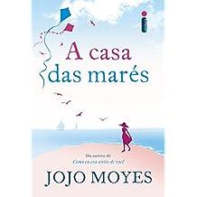 A casa das marés (Portuguese Edition)