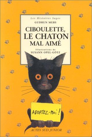 "<a href=""/node/6383"">Ciboulette, le chaton mal aimé</a>"