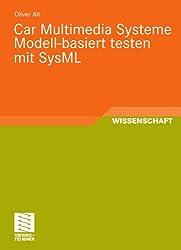 Car Multimedia Systeme Modell-Basiert Testen Mit Sysml (German Edition)