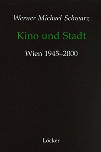 Kino und Stadt: Wien 1945-2000
