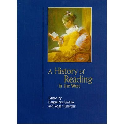 [(A History of Reading in the West)] [Author: Guglielmo Cavallo] published on (September, 1999)