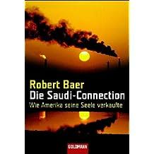 Die Saudi-Connection: Wie Amerika seine Seele verkaufte