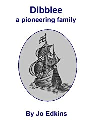 Dibblee - a Pioneering Family