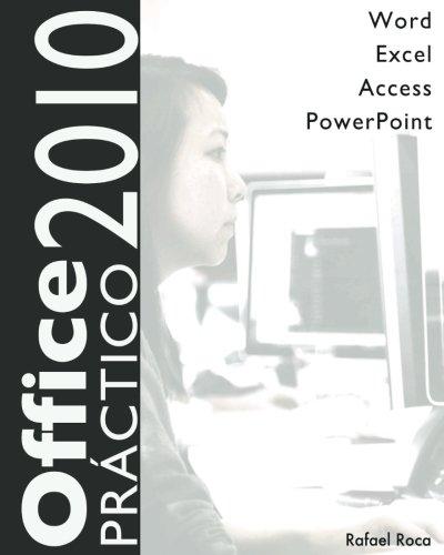 Office 2010 Práctico: Word, Excel, Access, PowerPoint por Rafael Roca