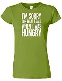 I'M SORRY FOR WHAT I SAID Mesdames T-shirt Tshirt drôle Top