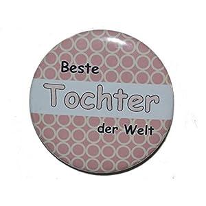 Beste Tochter der Welt – Varianten: Button 50mm Kühlschrankmagnet 50mm Flaschenöffner 59mm Taschenspiegel 59mm