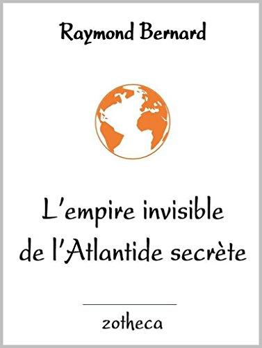 L'empire invisible de l'Atlantide secrète