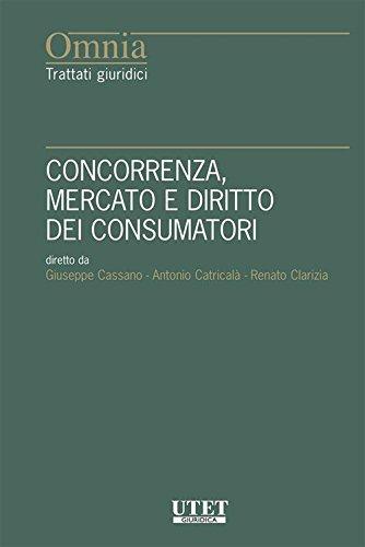 scaricare ebook gratis Concorrenza, mercato e diritto dei consumatori PDF Epub