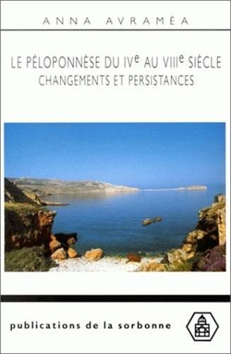 Le Péloponèse du IVe au VIIe siècle : Changements et persistances