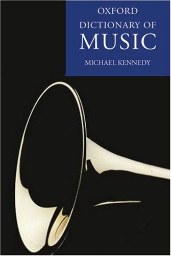The Oxford Dictionary of Music (Dictionary Of Oxford Dance)