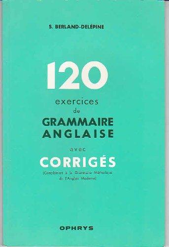 120 exercices de grammaire anglaise