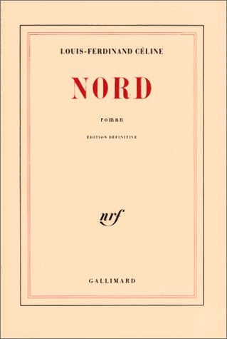 Nord par Louis-Ferdinand Céline