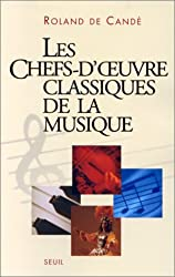 Les Chefs-d'oeuvre classiques de la musique