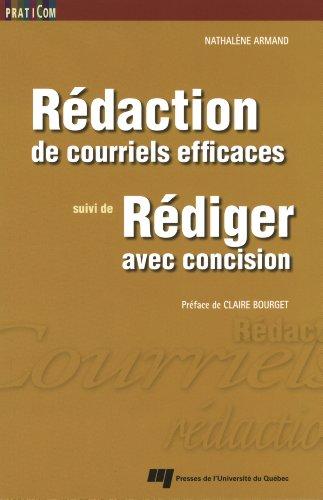 Rédaction de courriels efficaces suivi de Rédiger avec concision par Nathalène Armand