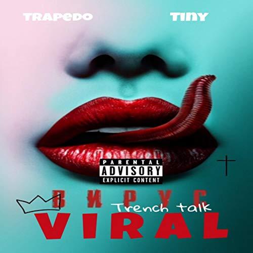 Viral (feat. Tiny) [Explicit]