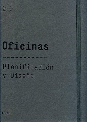 Oficinas : organización y diseño por Carles Broto