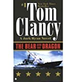 [The Bear and the Dragon]The Bear and the Dragon BY Clancy, Tom(Author)Paperback