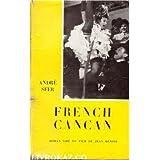 French Cancan, roman tir? du film de Jean Renoir, par Andr? Sfer.