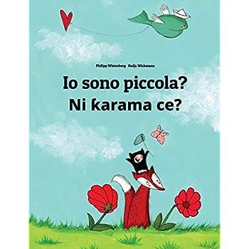 Io Sono Piccola? / Ni Karama Ce?: Libro Illustrato Per Bambini: Italiano-Hausa