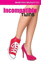 Incompatible Twins