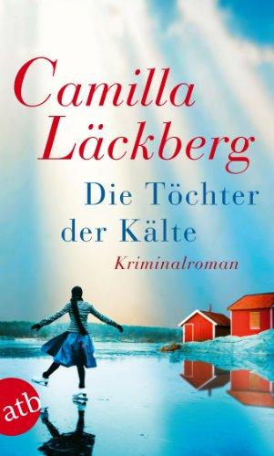 Buchseite und Rezensionen zu 'Die Töchter der Kälte' von Camilla Läckberg