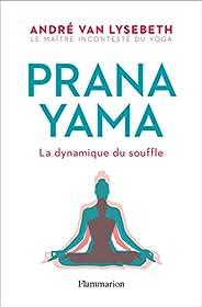 Pranayama: La dynamique du souffle (Vie pratique et bien-être)