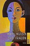 Zwei Frauen - Harry Mulisch