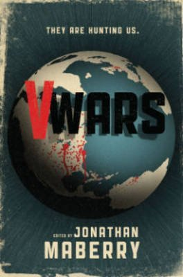 [(V-Wars)] [ By (artist) Trevor Hutchison, By (author) Jonathan Maberry, By (author) Nancy Holder, By (author) John Everson, By (author) Yvonne Navarro, By (author) Scott Nicholson, By (author) James A. Moore, By (author) Keith R. A. DeCandido, By (author) Gregory Frost ] [October, 2013]