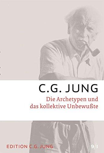 C.G.Jung, Gesammelte Werke 1-20 Broschur / Die Archetypen und das kollektive Unbewusste: Gesammelte Werke 9/1