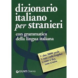 Dizionario italiano per stranieri. Con grammatica