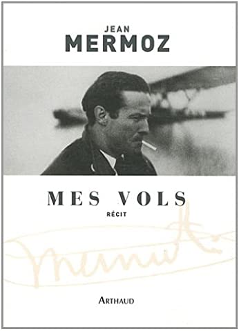Jean Mermoz - Mes