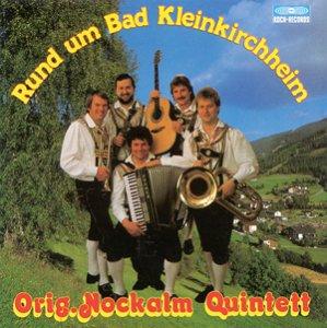 Nockalm Quintett - Rund um Bad Kleinkirchheim