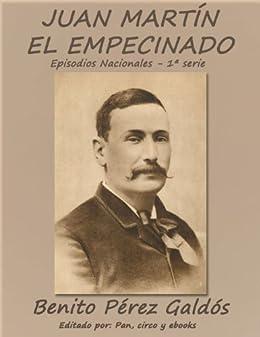 Juan Martín el Empecinado (Episodios nacionales) de [Galdós, Benito Pérez]