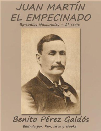Juan Martín el Empecinado (Episodios nacionales) por Benito Pérez Galdós