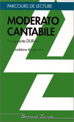 MODERATO CANTABILE-PARCOURS DE LECTURE