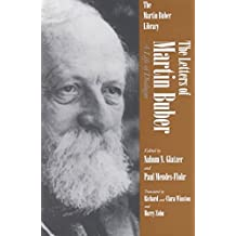 [The Letters of Martin Buber: A Life of Dialogue] (By: Martin Buber) [published: September, 1996]