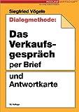 Dialogmethode: Das Verkaufsgespräch per Brief und Antwortkarte.