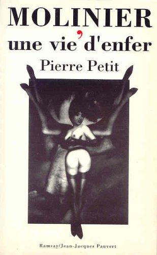 Molinier, une vie d'enfer par Pierre Petit