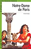 Notre-Dame de Paris - Niveau 3- Lecture CLE en Français facile - Livre - Clé International - 18/08/2003