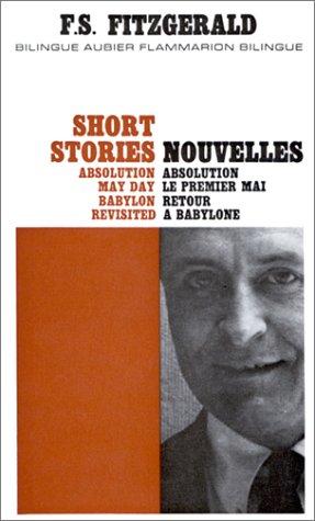 Nouvelles, numéro 49 : Absolution - Le Premier Mai - Retour à Babylone (édition bilingue français/anglais) par Scott Fitzgerald