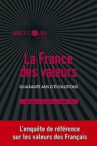La France des valeurs par Pierre Bréchon
