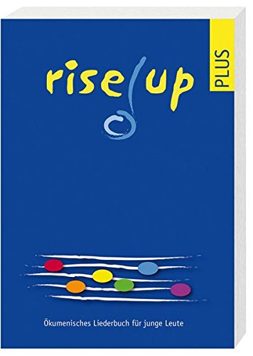 rise up plus: Ökumenisches Liederbuch