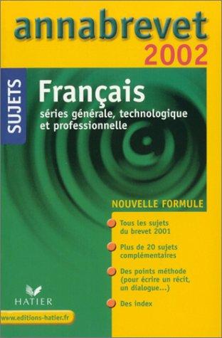 Annabrevet 2002 : Français, série générale, technologique et professionnelle par Cécile de Cazanove, Antonia Gasquez