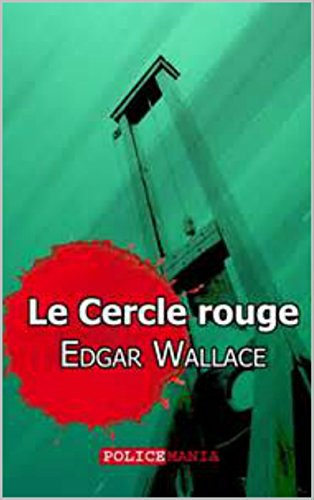 Le Cercle rouge (French Edition)